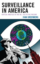 Surveillance in America: Critical Analysis of the FBI, 1920 to the Present (2012)