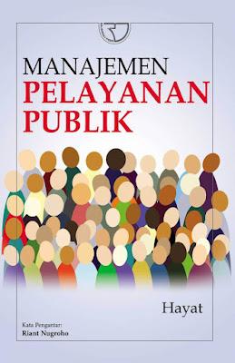 Manajemen Pelayanan Publik, Sebuah Review