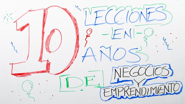 Lecciones de negocios y emprendimiento