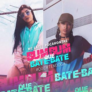 Baixar Bumbum que Bate-Bate MC Lais e MC Pocahontas Mp3 Gratis