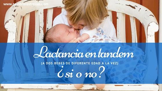 Lactancia en tandem, amamantar a dos bebes de diferente edad , dar el pecho, mamar