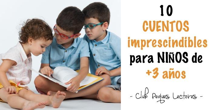 mejores cuentos niños 3 a 5 años, recomendados imprescindibles, niños leyendo