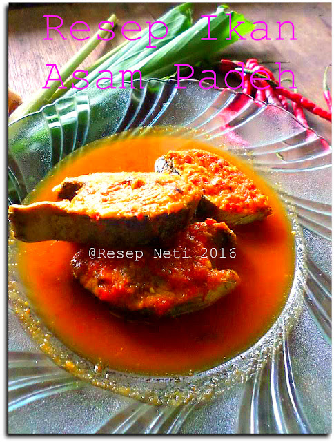 resep asam padeh @Resep Neti 2016