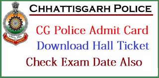CG Police Constable Written Admit Card 2018