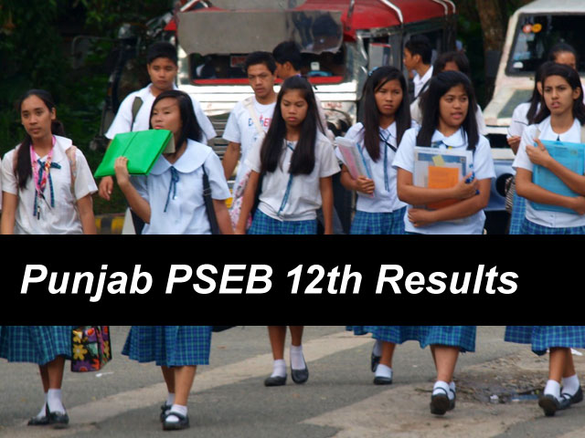 Punjab 12th Result 2018 PSEB Board 12th/ HSC Results 2018 pseb.ac.in