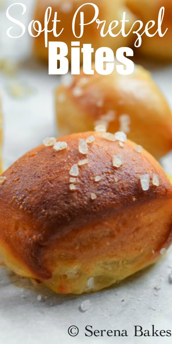 Homemade Pretzel Bites are a favorite for dipping in nacho cheese sauce for Super Bowl parties or a fun appetizer! A great bread recipe from Serena Bakes Simply From Scratch.
