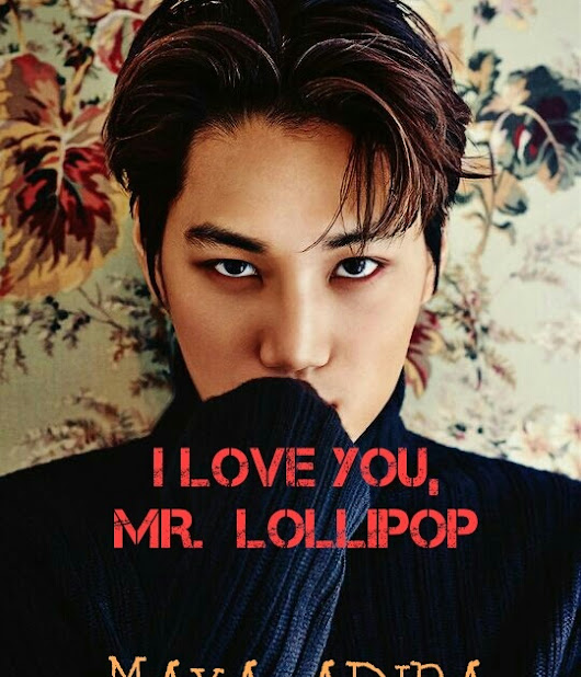 I LOVE YOU, MR. LOLLIPOP...In the making
