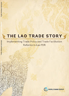 The Lao Trade Story - Implementing Trade Policy and Trade Facilitation Reforms in Lao PDR