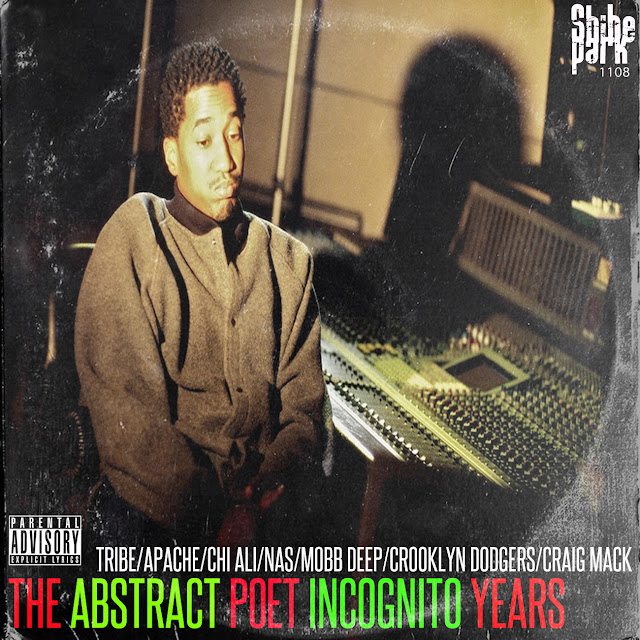 The Abstract Poet Incognito Years Mixtape