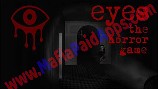 download Eyes - The Horror Game,download Eyes - The Horror Game Apk, Eyes - The Horror Game android,download Eyes - The Horror Game mod