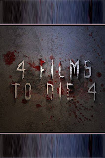 4 Films To Die 4