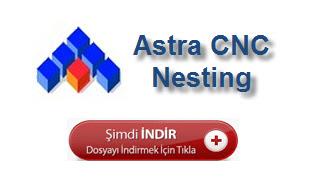Astra Nesting CNC Panel Ebatlama Yazılımı DEMO