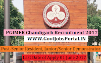 PGIMER Chandigarh Recruitment 2017– 138 Senior Resident, Junior/Senior Demonstrator