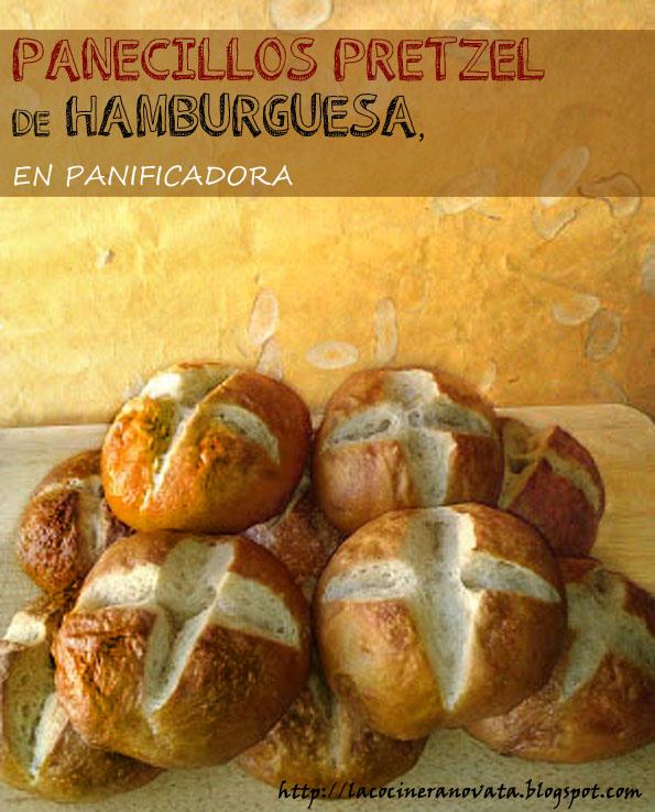 PANECILLOS PRETZEL DE HAMBURGUESA la cocinera novata cocina receta gastronomia alemana pan masa PANIFICADORA