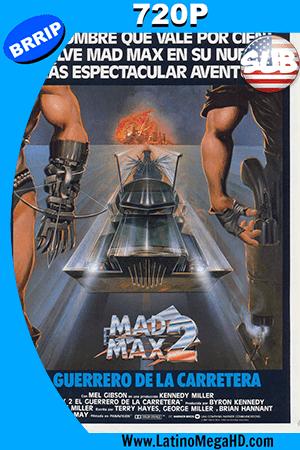 Mad Max 2, El Guerrero de La Carretera (1981) Subtitulado HD 720P ()