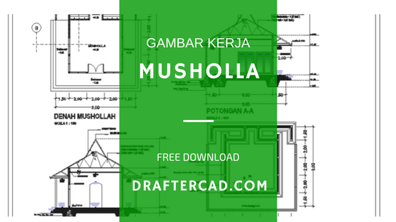 free download - gambar kerja Musholla