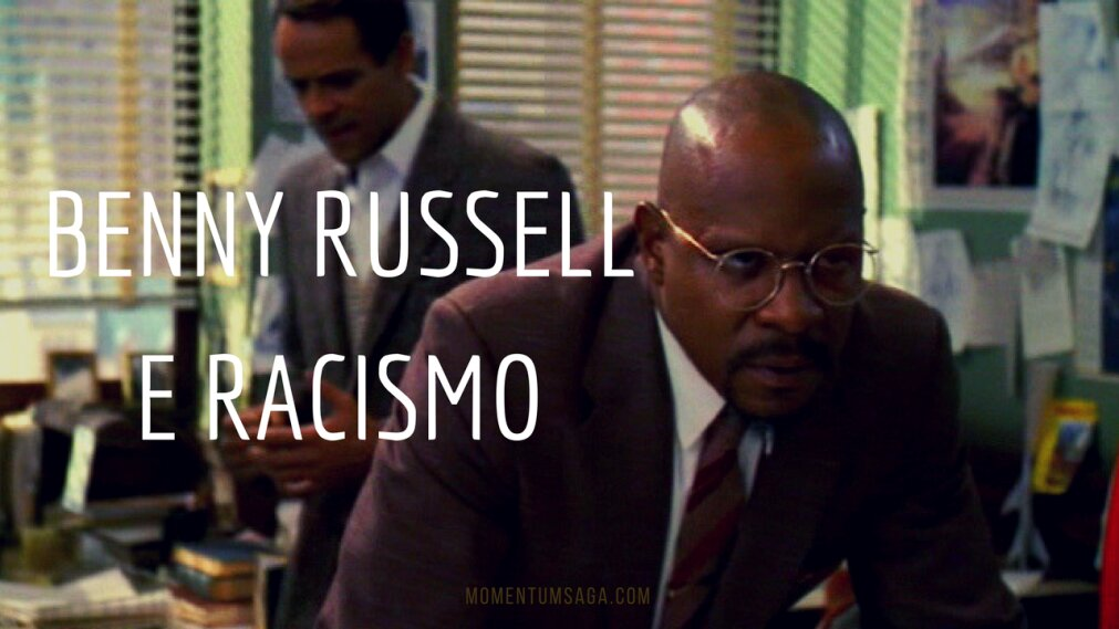 Benny Russell e racismo