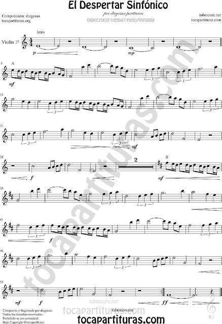 Violín 1º Partitura de El Despertar Sinfónico por diegosax Sheet Music for Violin Music Scores Partituras Cuarteto de Cuerdas o Pequeña Orquesta de Cuerda