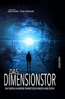 https://www.amazon.de/Das-Dimensionstor-Portal-andere-fantastische/dp/3958695590/ref=sr_1_1?s=books&ie=UTF8&qid=1491681510&sr=1-1&keywords=das+dimensionstor