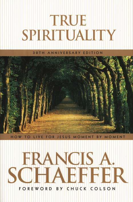 Francis A. Schaeffer-True Spirituality-