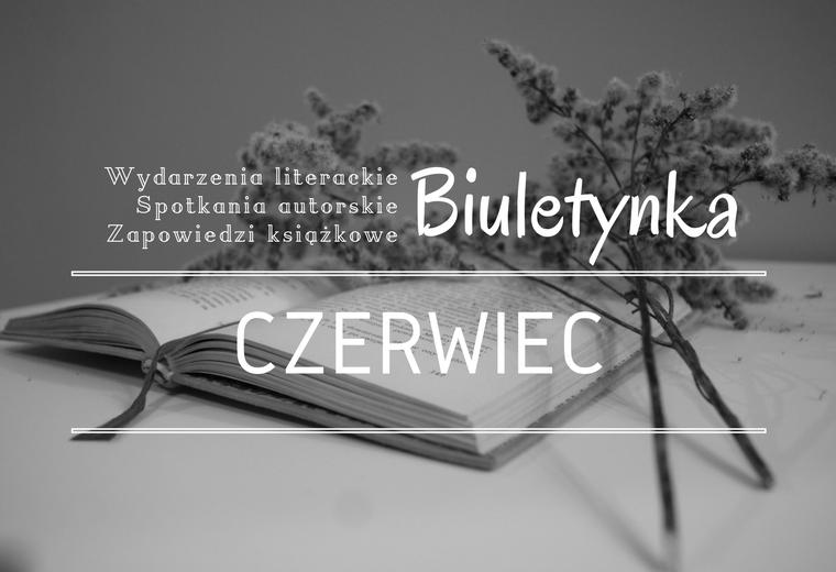 BIULETYNKA | CZERWIEC 2016