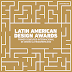 Nuevos premios de diseño Latinoamericano - LAD AWARDS