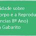 Atividade sobre O Corpo e a Reprodução (Ciências 8º ano) com Gabarito