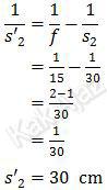 Cara menentukan jarak bayangan cermin cekung, 1/s' =1/f - 1/s, dengan f=15 dan s=30