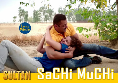 CHI MUCHI SONG LYRICS VIDEO  Sultan | Mohit Chauhan