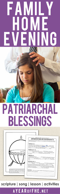 A Year of FHE // a free Family Home Evening lesson all about Patriarchal Blessings. What they are, when we can get them, and how they bless our lives.  Includes scripture, song, lesson and activities for kids and also teens/adults! #lds #patriarchalblessings #fhe