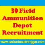39 Field Ammunition Depot Recruitment