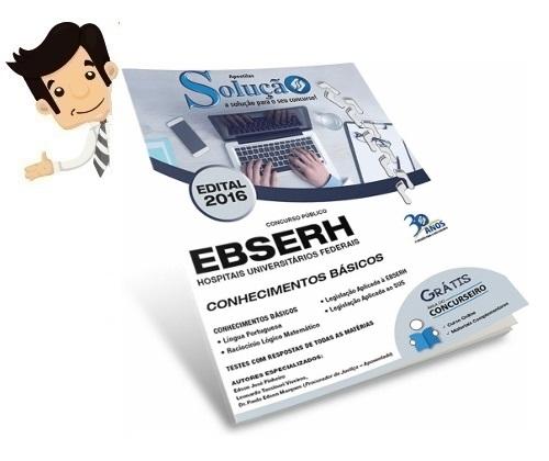 http://www.editorasolucao.com.br/apostilas-solucao/ebserh?acc=eccbc87e4b5ce2fe28308fd9f2a7baf3
