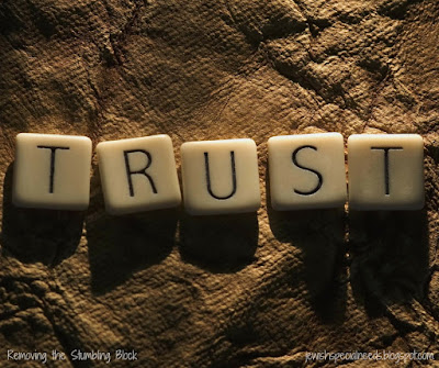 TRUST; Removing the Stumbling Block