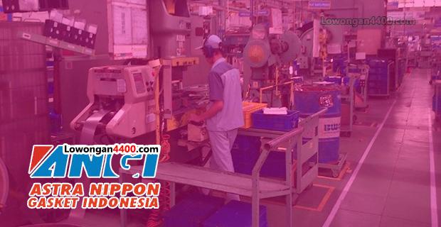 Lowongan Kerja PT. Astra Nippon Gasket Indonesia Karawang