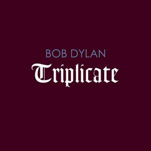 Download Mp3 Bob Dylan - Triplicate (2017) 320 Kbps Free Full Album www.uchiha-uzuma.com
