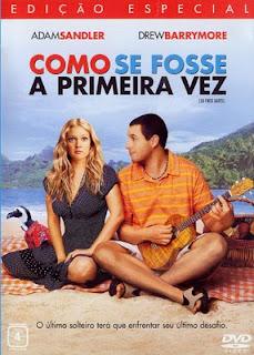 como se fosse a primeira 1ª vez drew barrymore adam sandler comedia romantica lindo fofo melhor filme romantico meigo emocionante rir humor