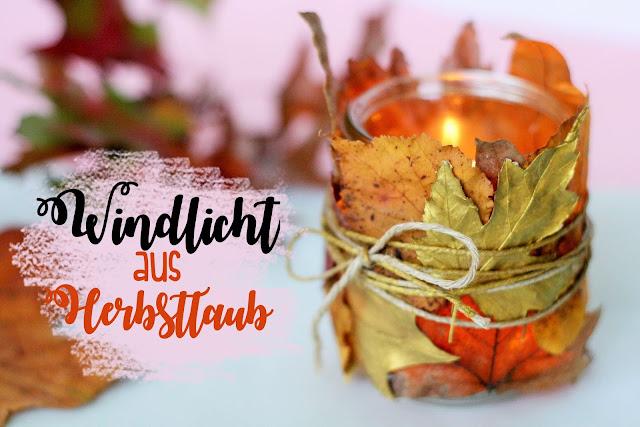 DIY Windlicht aus Herbstlaub Some Joys