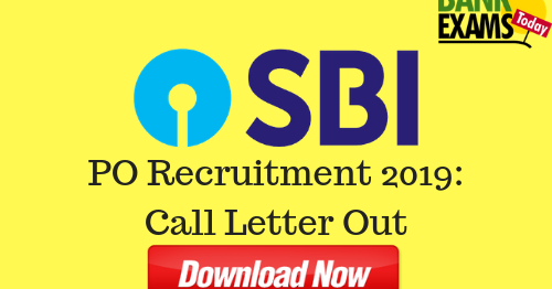 SBI PO Recruitment 2019: Prelims Call Letter Out