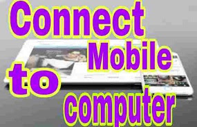 connect mobile to pc