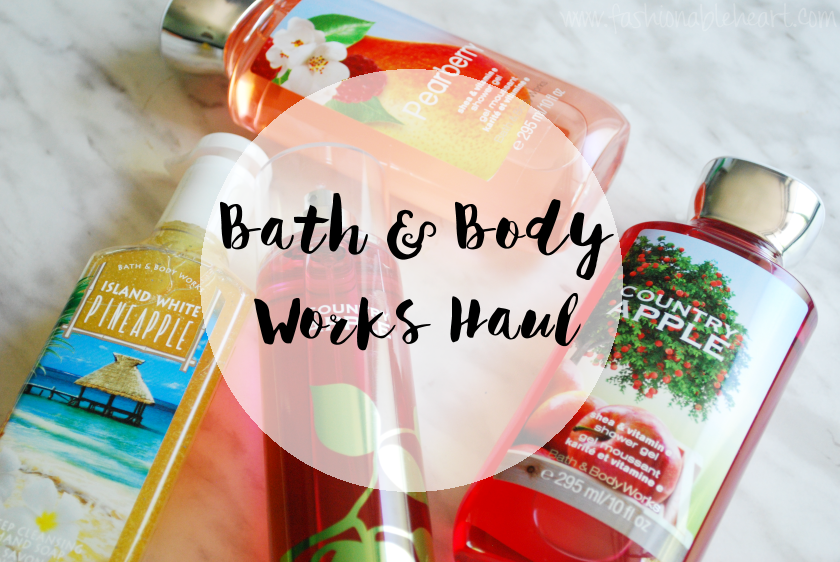 bath and body works haul old favorites country apple pearberry pineapple soap bath gel spray bbloggers bbloggersca summer