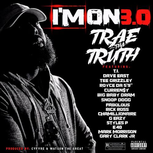 """Trae Tha Truth diz que o clipe da música """"I'm On 3.0"""" demorou 2 anos para ser gravado. Entenda."""