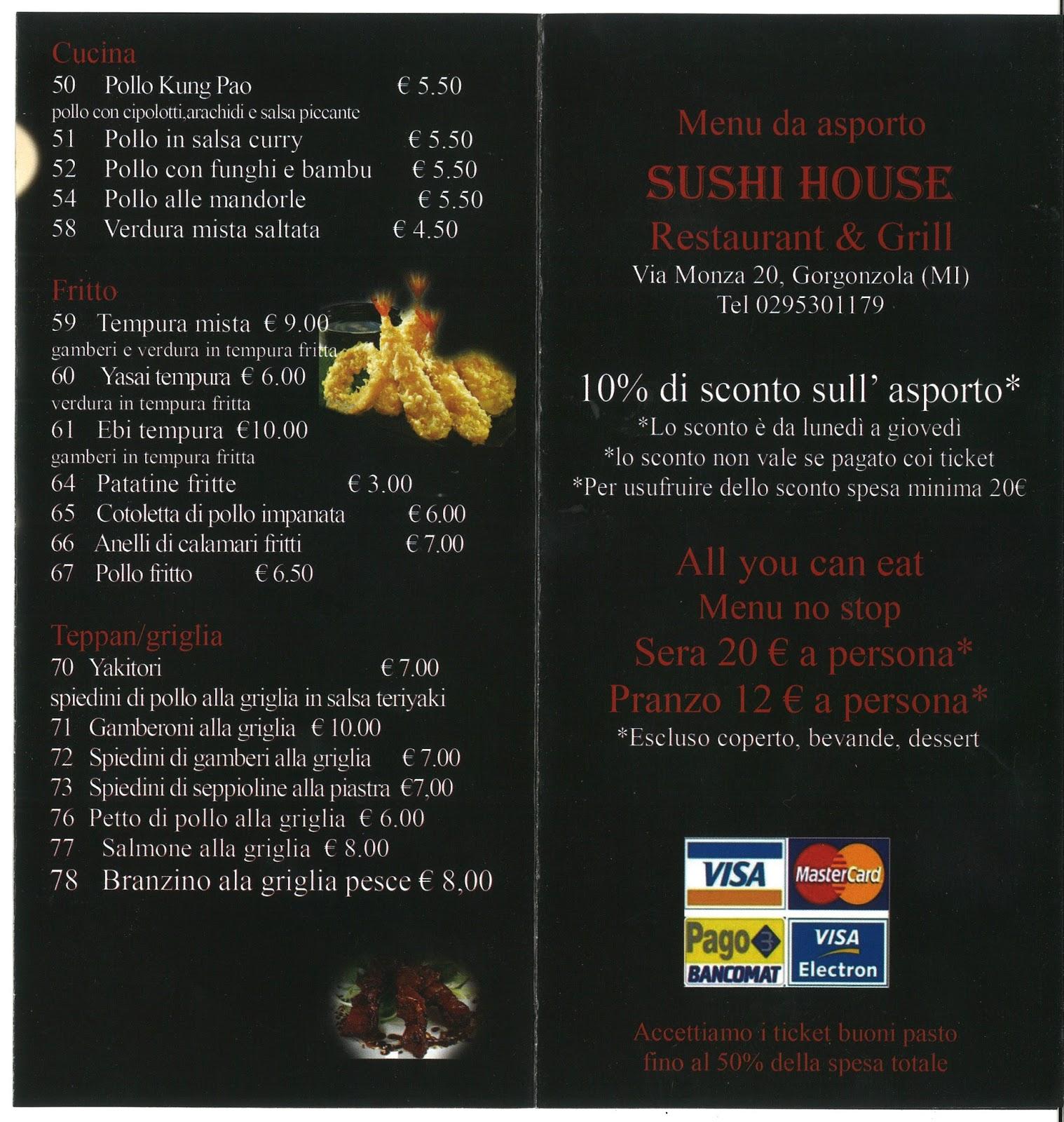 Note Menu alla carta oppure all you can eat a pranzo 12 euro, cena 20 euro