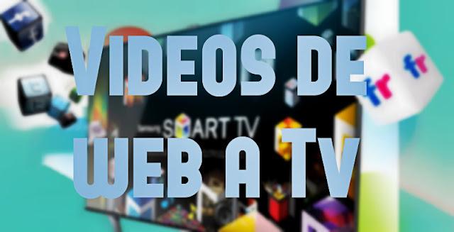 Videos de web a Tv - Disfruta de películas, series, documentales y mucho más...