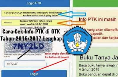 Cara Cek Info PTK di GTK Tahun 2016/2017 Lengkap