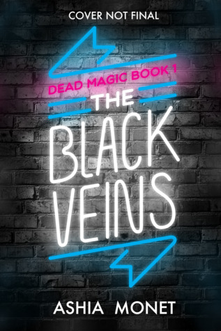 The Black Veins by Ashia Monet