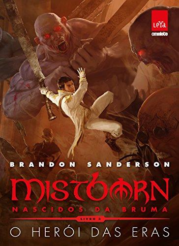 Mistborn Nascidos da Bruma O herói das eras Brandon Sanderson