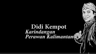 Kunci Gitar Dan Lirik Lagu Didi Kempot - Perawan Kalimantan [Karindangan]