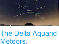 http://sciencythoughts.blogspot.co.uk/2017/07/the-delta-aquarid-meteors.html