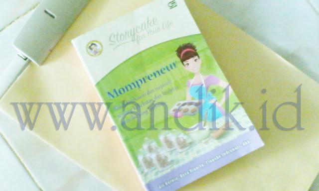 mompreneur, bisnis dari rumah, menghasilkan uang dari rumah, bisnis untuk ibu rumah tangga, bisnis untuk wanita, review buku, book review