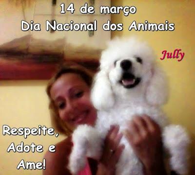 Dia 14 de março - Dia Nacional dos Animais  Os animais foram criados pela mesma mão caridosa de Deus que nos criou.  É nosso dever protegê-los e promover o seu bem-estar. (Madre Teresa)